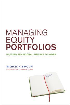 Managing Equity Portfolios By Ervolini, Michael A./ Odean, Terrance (FRW)